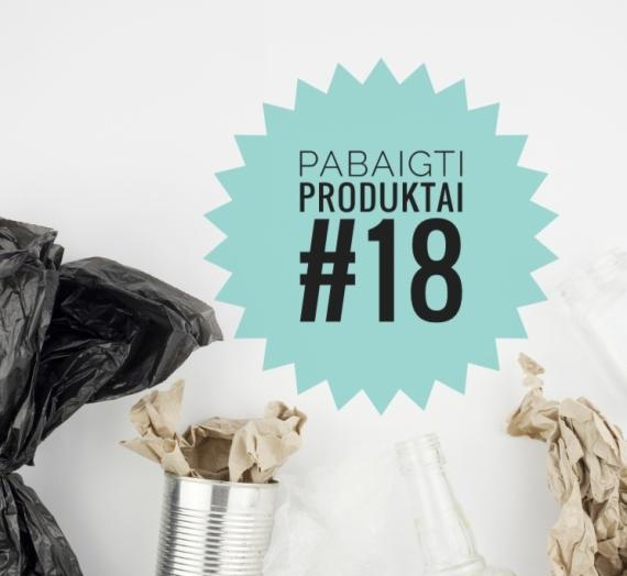 Pabaigti produktai #18: galutinis įspūdis