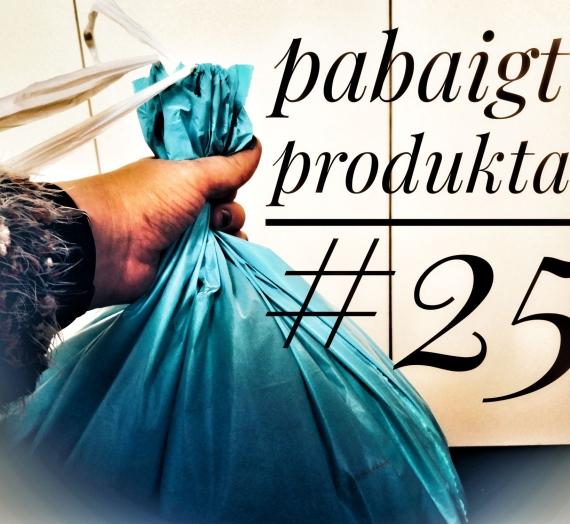 Pabaigti produktai #25: galutinis įspūdis