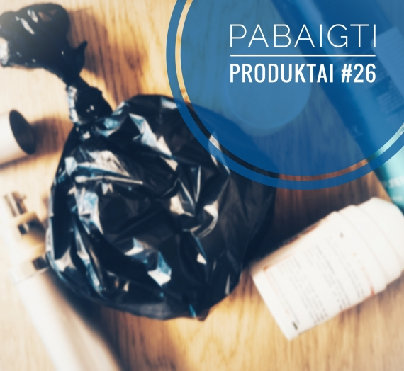 Pabaigti produktai #26: galutinis įspūdis